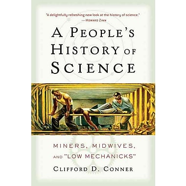 A People's History of Science Clifford D. Conner Paperback