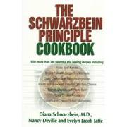 The Schwarzbein Principle Cookbook   Diana Schwarzbein, Nancy Deville, Evelyn Jacob Jaffe Paperback