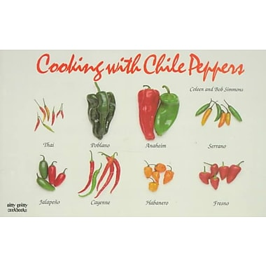 Cooking With Chile Peppers Coleen Simmons , Bob Simmons Paperback