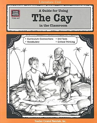 A Guide for Using the Cay in the Classroom Philip Denny Paperback