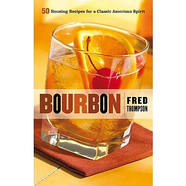 Bourbon Fred Thompson Hardcover