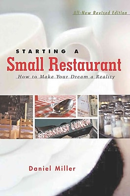 Starting a Small Restaurant - Revised Edition Daniel Miller Paperback