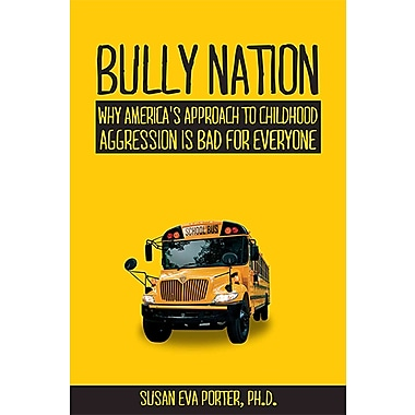 Bully Nation Susan Eva Porter Paperback