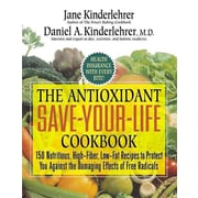 Antioxidant Save your Life Cookbook Jane Kinderlehrer, Daniel A. Kinderlehrer Paperback
