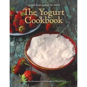 The Yogurt Cookbook Arto Der Haroutunian, Photography by Hiltrud Schulz  Hardcover