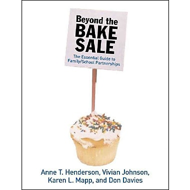 Beyond the Bake Sale Anne T. Henderson Paperback