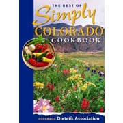 The Best of Simply Colorado Cookbook Colorado Dietetic Association Spiral Bound