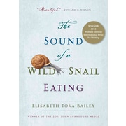 The Sound of a Wild Snail Eating Elisabeth Tova Bailey Hardcover