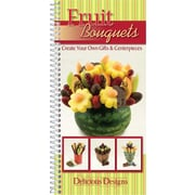Fruit Bouquets CQ Products Spiral Bound