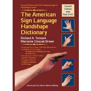 The American Sign Language Handshape Dictionary Richard A. Tennant,  Marianne Gluszak Brown  Hardcover