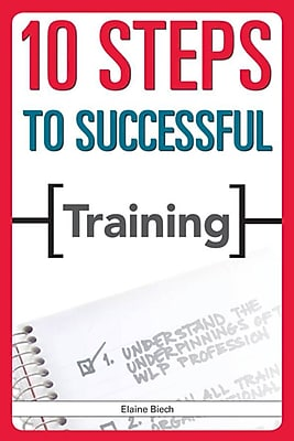 10 Steps to Successful Training Elaine Biech Paperback
