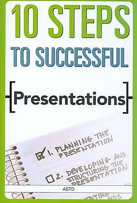 10 Steps To Successful Presentations ASTD Paperback