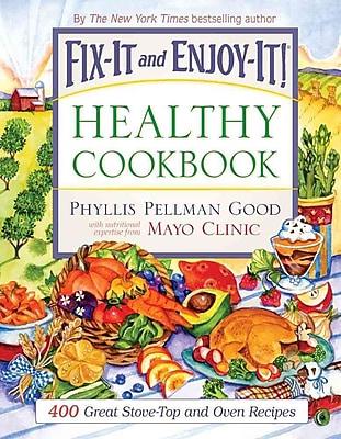 Fix-It And Enjoy-It Healthy Cookbook Phyllis Pellman Good Paperback