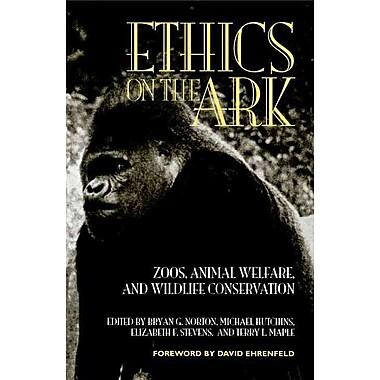 Ethics on the Ark Bryan G. Norton, Michael Hutchins, Elizabeth F. Stevens, Terry L. Maple Paperback