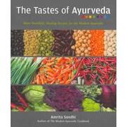 The Tastes Of Ayurveda Amrita Sondhi  Paperback