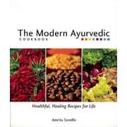 The Modern Ayurvedic Cookbook Amrita Sondhi Paperback