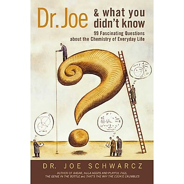 Dr. Joe & What You Didn't Know Joe Schwarcz Paperback