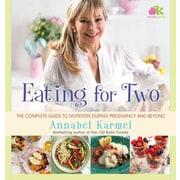 Eating for Two Annabel Karmel Hardcover