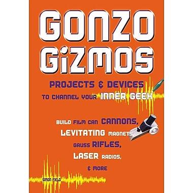 Gonzo Gizmos Simon Quellen Field Paperback