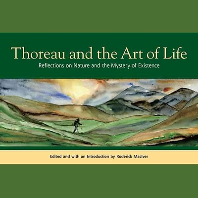 Thoreau and the Art of Life Henry David Thoreau Paperback