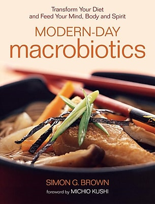 Modern day Macrobiotics Simon Brown Paperback