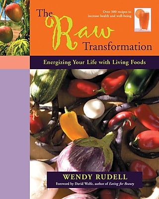 The Raw Transformation Wendy Rudell Paperback
