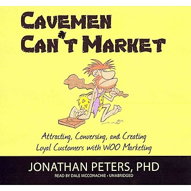 Cavemen Can't Market Jonathan Peters, Dale McConachie CD