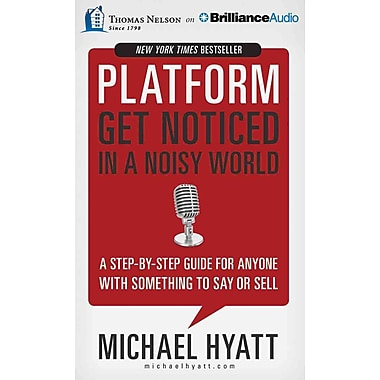 Platform: Get Noticed in a Noisy World Audiobook CD Michael Hyatt