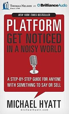 Platform: Get Noticed in a Noisy World Audiobook CD Michael Hyatt