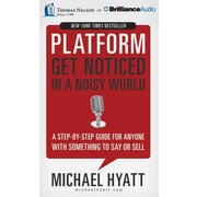 Platform: Get Noticed in a Noisy World Michael Hyatt  CD