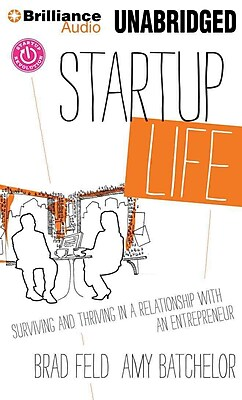 Startup Life Amy Batchelor , Brad Feld CD