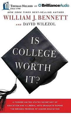 Is College Worth It William J. Bennett, David Wilezol Audiobook CD