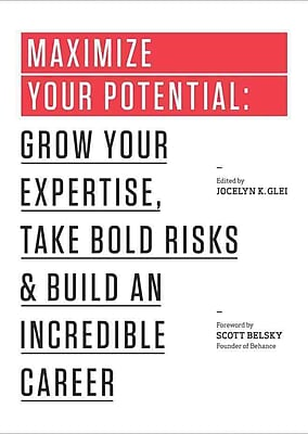 Maximize Your Potential Jocelyn K. Glei , 99U Paperback