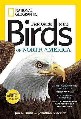 National Geographic Field Guide To The Birds Of North America Jon L. Dunn, Jonathan Alderfer Paper Back