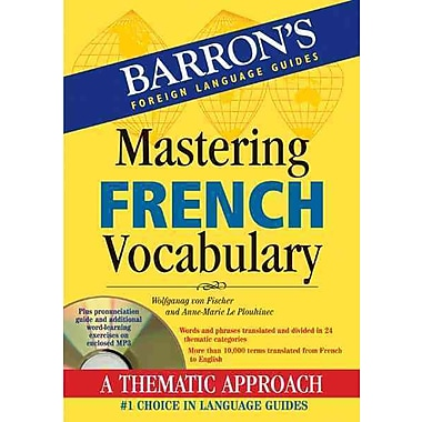 Mastering French Vocabulary with Audio MP3 Wolfgang Fischer, Anne-Marie Le Plouhinec Paperback