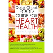 Quick Check Food Guide for Heart Health  Linda McDonald M.S. R.D. L.D. Paperback