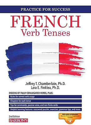 French Verb Tenses Jeffrey T. Chamberlain Ph.D , Lara Finklea Mangiafico Ph.D Paperback