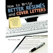 How to Write Better Resumes and Cover Letters Patricia K. Criscito  Paperback