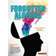 Forgotten Algebra Barbara Lee Bleau, Glenn Clemens, Meg Clemens 4rth edition