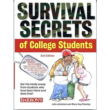 Survival Secrets of College Students Julia Johnston, Mary Kay Shanley Paperback