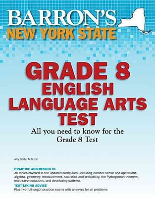 Barron's New York State Grade 8 English Language Arts Cynthia Lassonde, Melissa Wadsworth-Miller Paperback