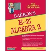 E-Z Algebra 2 (Barron's E-Z Series) Meg Clemens, Glenn Clemens  Paperback
