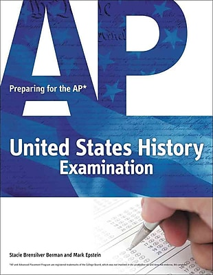 Preparing for the AP United States History Examination Stacie Brensilver Berman , Mark Epstein 1st Edition
