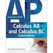 Preparing for the AP Calculus AB and Calculus BC Examinations Jeff Lucia , Rhea Caldwell , Sharon Cade Cengage Learning PTR