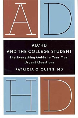 AD/HD and the College Student Patricia O. Quinn 1st Edition