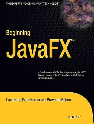 Beginning JavaFX Lawrence PremKumar And Praveen Mohan Paperback