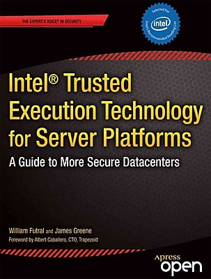 Intel Trusted Execution Technology for Server Platforms William Futral, James Greene Paperback