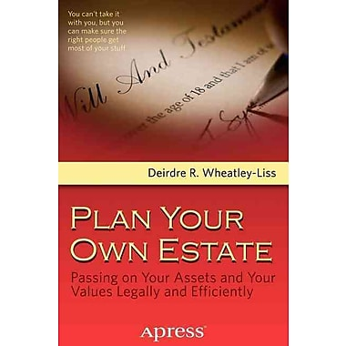 Plan Your Own Estate: Passing on Your Assets and Your Values Legally and Efficiently Paperback