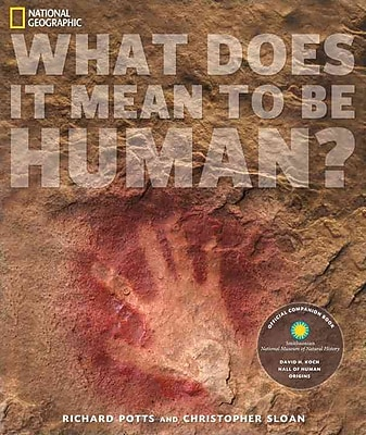 What Does It Mean to Be Human? Rick Potts , Chris Sloan Paperback