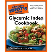 The Complete Idiot's Guide Glycemic Index Cookbook R.D., C.D.E., Joan Clark-Werner M.S.  Paperback